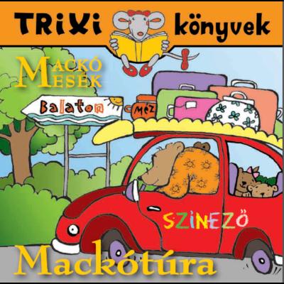 Mackótúra/Mackómesék