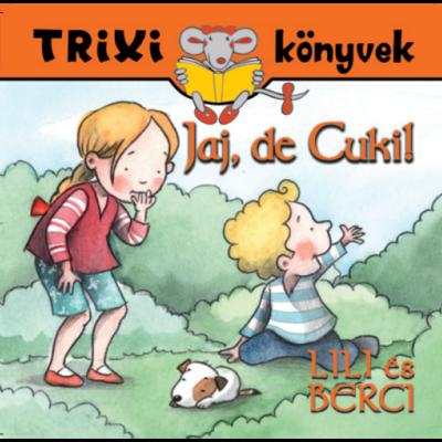 Lili és Berci/Jaj, de Cuki!