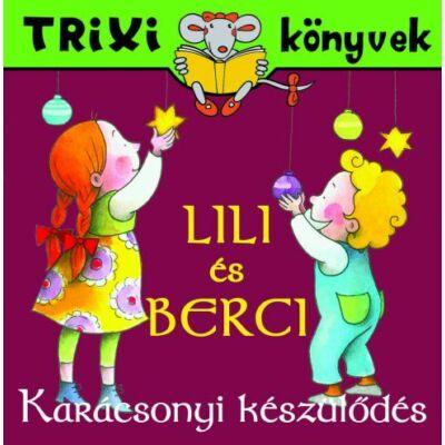 Lili és Berci/Karácsonyi készülődés
