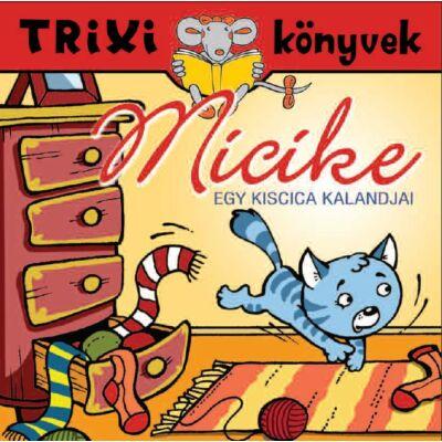 Micike/Egy kiscica kalandjai