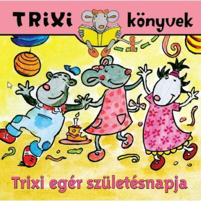 Trixi egér születésnapja