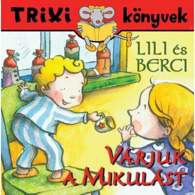 Lili és Berci/Várjuk a Mikulást
